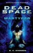 Dead Space Band 1: Märtyrer