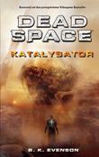 Dead Space Band 2: Katalysator