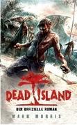 Dead Island: Der offizielle Roman zum Game