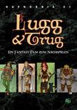 Abenteuer in Kaphornia 01: Lugg & Trugg