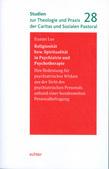 Religiosität bzw. Spiritualität in Psychiatrie und Psychotherapie
