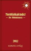 Mord(s)kalender 2012 - Die Obduktionen