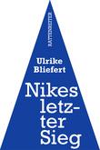 Nikes letzter Sieg