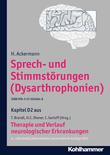 Sprech- und Stimmstörungen (Dysarthrophoien)