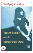 Verena Becker und der Verfassungsschutz