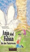 Anja und Fabian bei den Naturwesen