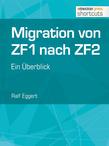 Migration von ZF1 nach ZF2 - ein Überblick