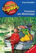 Kommissar Kugelblitz 22. Vermisst am Mississippi