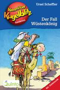 Kommissar Kugelblitz 24. Der Fall Wüstenkönig