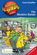 Kommissar Kugelblitz 21. Die Moskito-Bande