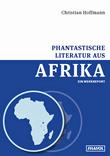 Phantastische Literatur aus Afrika
