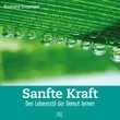 Sanfte Kraft