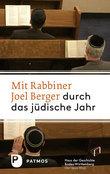 Mit Joel Berger durch das jüdische Jahr