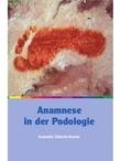 Anamnese in der Podologie