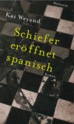 Schiefer eröffnet spanisch