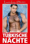 Loverboys Classic 6: Türkische Nächte