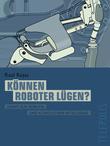 Können Roboter lügen? (Telepolis)