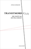 Transitmordroute
