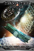 Heliosphere 2265 - Band 10: Zwischen Himmel und Hölle (Science Fiction)