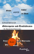 Götterspeise und Teufelsbraten
