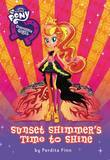 My Little Pony:  Equestria Girls: Sunset Shimmer's Time to Shine