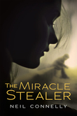 The Miracle Stealer