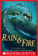 Chris d'Lacey - Rain & Fire: A Companion to the Last Dragon Chronicles