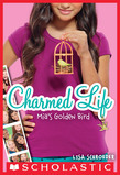 Charmed Life #2: Mia's Golden Bird