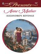 Anne Mather - Alejandro's Revenge