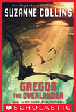 Suzanne Collins - The Underland Chronicles #1: Gregor the Overlander