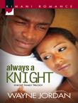 Always a Knight