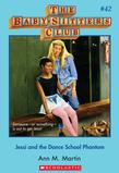 Ann M. Martin - The Baby-Sitters Club #42: Jessi and the Dance School Phantom