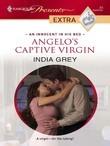 India Grey - Angelo's Captive Virgin