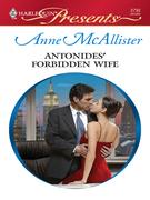 Anne McAllister - Antonides' Forbidden Wife