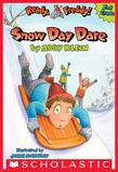 Ready, Freddy! 2nd Grade #2: Snow Day Dare