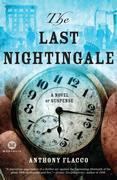 The Last Nightingale: A Novel of Suspense