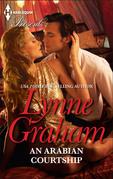 Lynne Graham - An Arabian Courtship