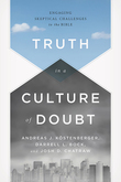 Truth in a Culture of Doubt