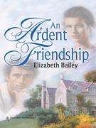 An Ardent Friendship