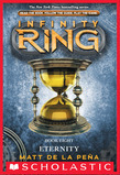 Infinity Ring Book 8: Eternity