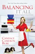 Candace Cameron Bure - Balancing It All