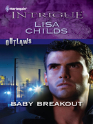 Lisa Childs - Baby Breakout