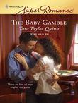 The Baby Gamble