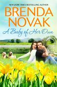 Brenda Novak - A Baby of Her Own
