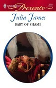 Julia James - Baby of Shame
