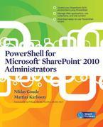 PowerShell for Microsoft SharePoint 2010 Administrators