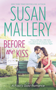 Susan Mallery - Before We Kiss