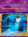 Joanna Wayne - Behind the Veil