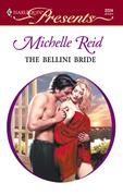 Michelle Reid - The Bellini Bride