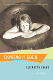 Rowing In Eden